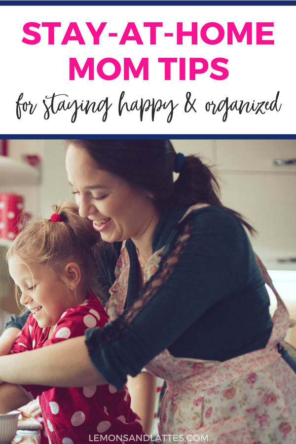 How to be a happy and organized stay at home mom 12 for How to stay organized at home