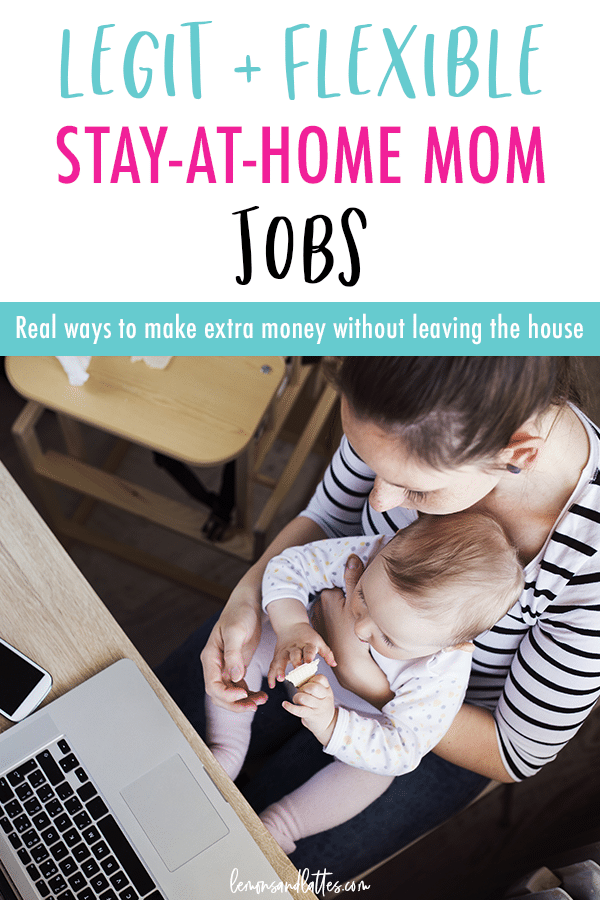 Stay-at-home mom jobs: Real ways to make extra money at home