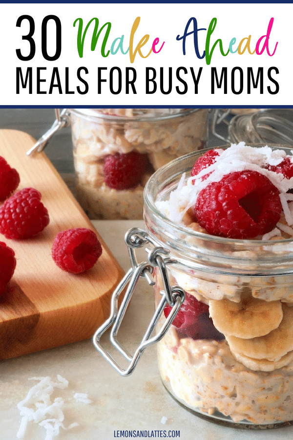 If you want to save time, money, AND sanity, you'll love these make ahead meals for busy moms!