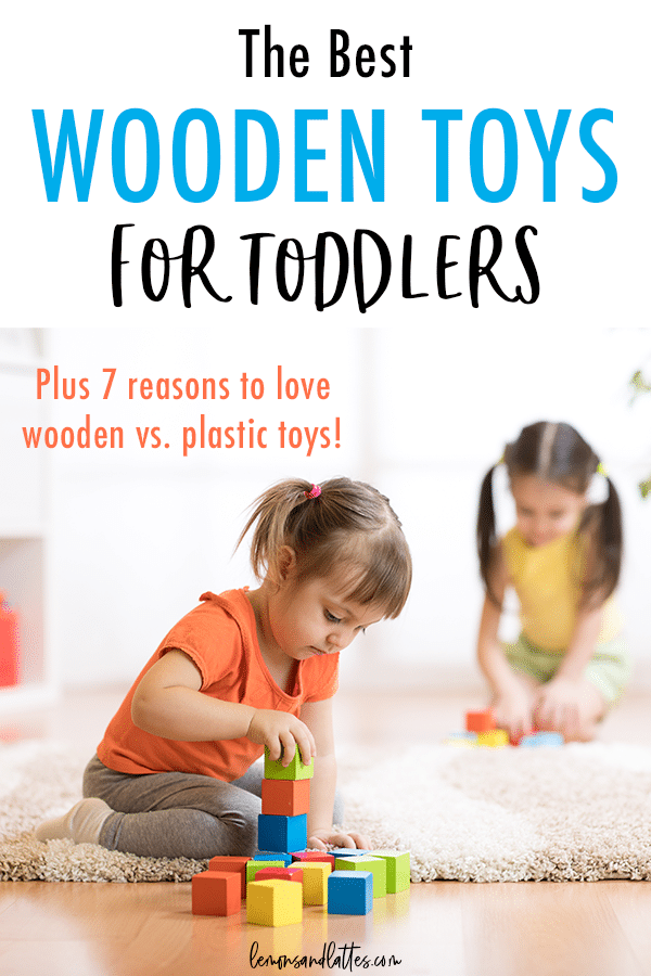 The best wooden toys for toddlers (Plus why wooden toys are the best!)