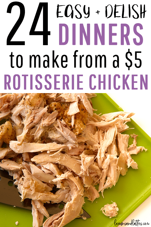 Looking for easy dinner ideas? Check out these 24 EASY rotisserie chicken recipes to make for dinner! #mealplanning #dinnerideas #easydinners