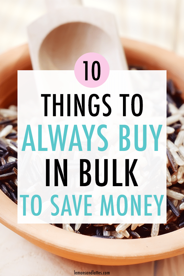 Is buying bulk really cheaper? Check out these 10 things you should always buy in bulk to save money! #moneysavingtips #frugalliving