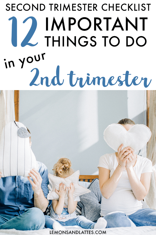 Second trimester to-do list - 12 Things to do in the second trimester of pregnancy