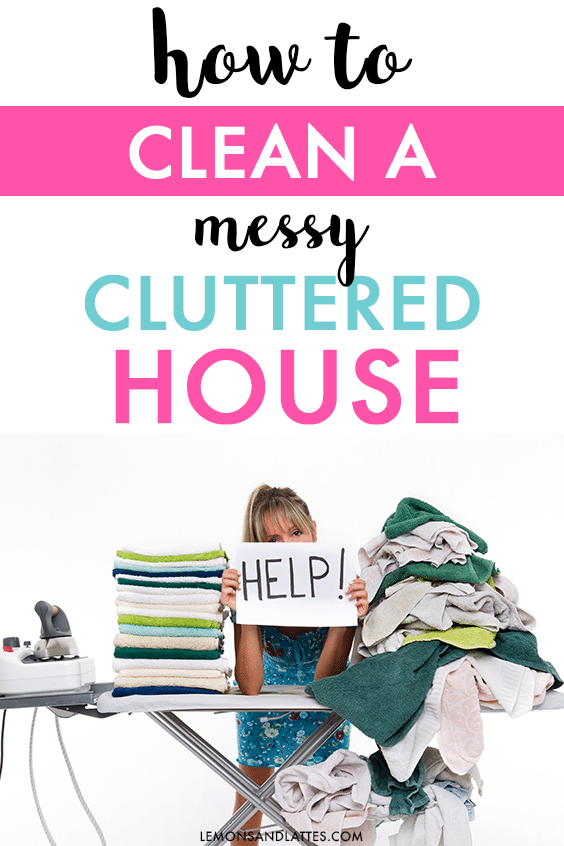 how to clean a messy cluttered house