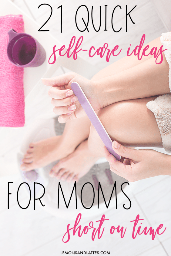 Self-care ideas for busy moms