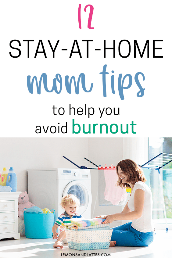 Stay-at-home mom tips for avoiding burnout