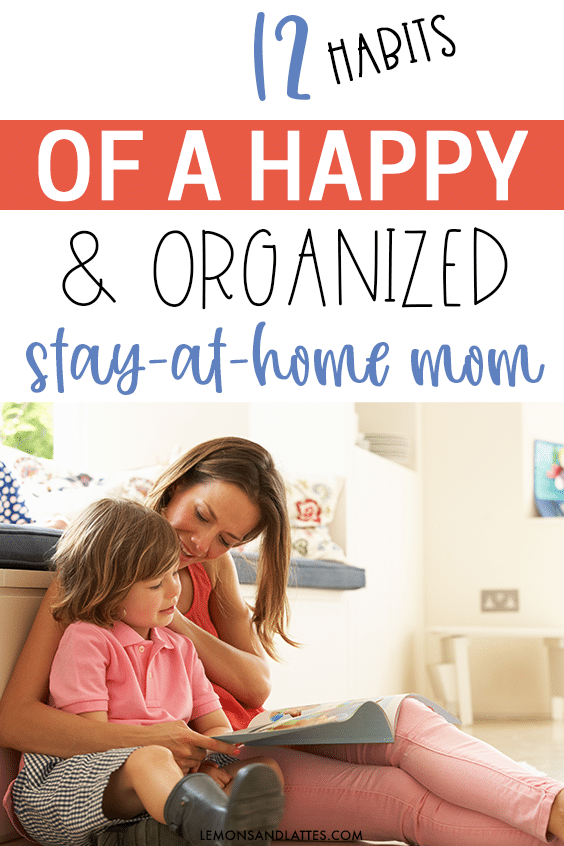Stay-at-home mom tips for staying happy and organized
