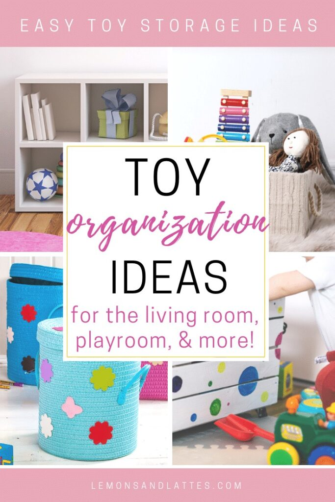 Toy organization ideas. 12 Easy toy storage ideas for the living room, playroom, and more!