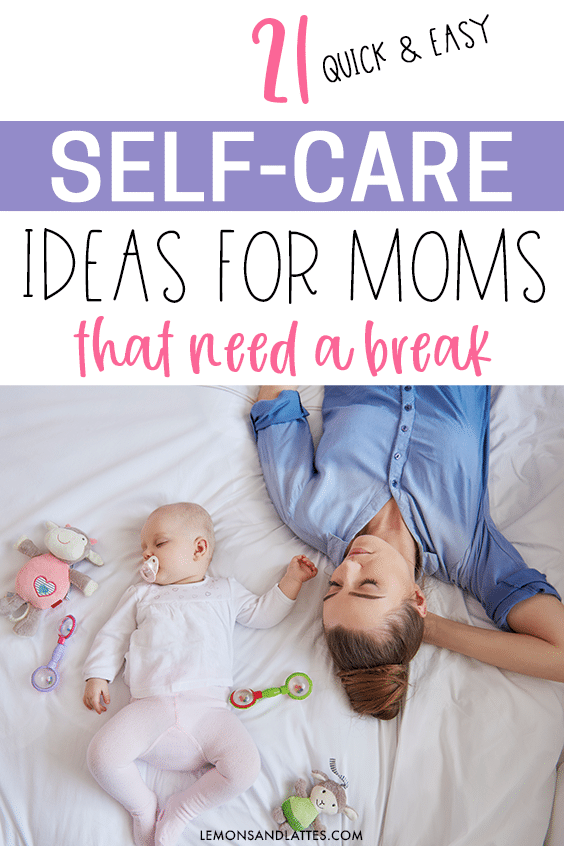 Self-care ideas for moms
