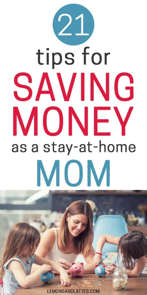 Money-saving tips for stay-at-home moms