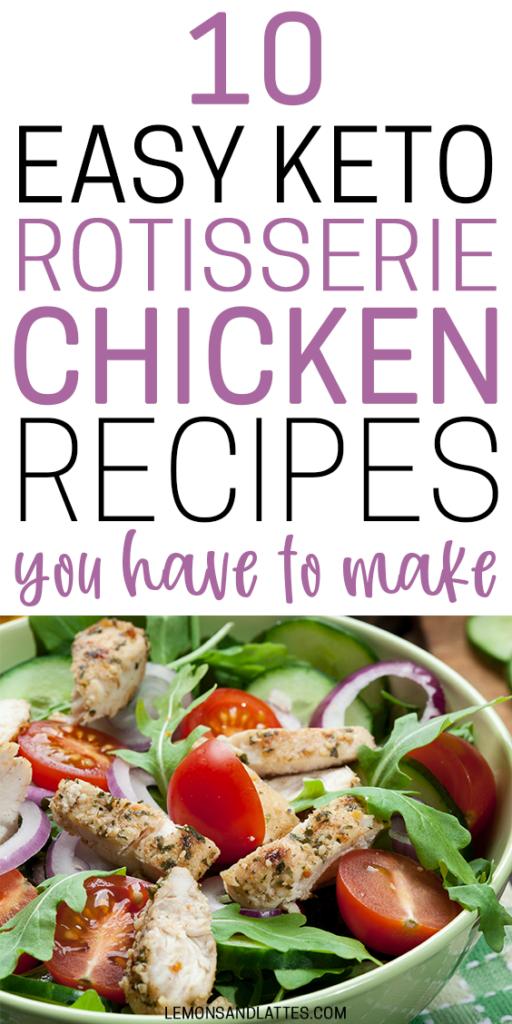 Easy Keto chicken rotisserie chicken recipes to make for dinner