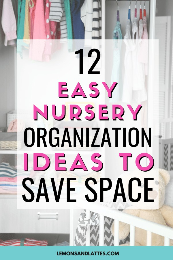easy nursery organization ideas to save space