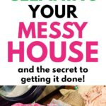 how to clean a messy house